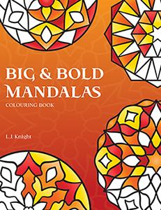 Big & Bold Mandalas Coloring Book by L.J. Knight