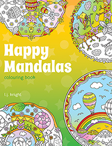 Happy Mandalas Coloring Book by L.J. Knight