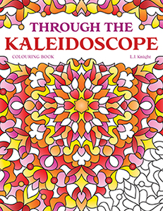 Through the Kaleidoscope Coloring Book by L.J. Knight